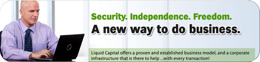 Liquid Capital Franchise - Security, Independence, Freedom